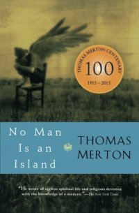 No Man Is an Island - by Thomas Merton