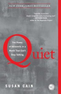 Quiet: The Power of Introverts in a World That Can't Stop Talking - by Susan Cain