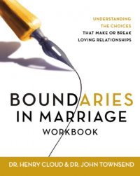 Boundaries in Marriage Workbook - by Henry Cloud and John Townsend
