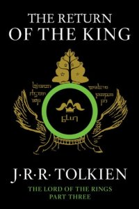 The Return of the King: Being the Third Part of The Lord of the Rings - by J.R.R. Tolkien