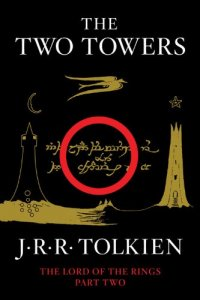 The Two Towers: Being the Second Part of The Lord of the Rings - by J.R.R. Tolkien