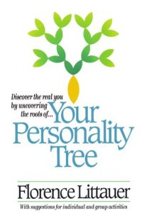 Your Personality Tree - by Florence Littauer