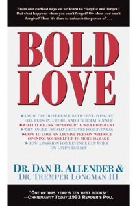 Bold Love - by Dan B. Allender and Tremper Longman III