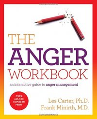 The Anger Workbook: An Interactive Guide to Anger Management - by Les Carter